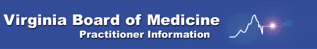 Virginia Board of Medicine Practitioner Information